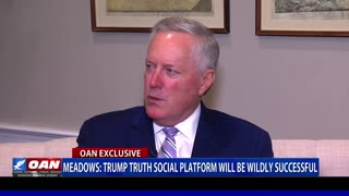 Meadows: Trump 'Truth Social' platform will be wildly successful