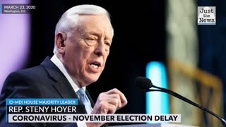 Hoyer: November could turn into 'election by mail' due to coronavirus