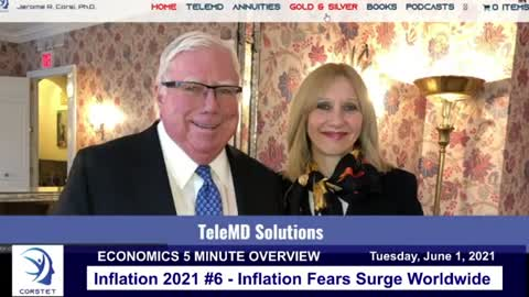 Corstet 5 Minute Overview: Inflation 2021 #6 - Inflation Fears Surge Worldwide