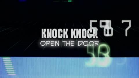 Knock Knock, open the door