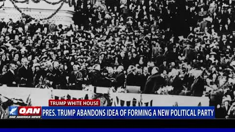 President Trump abandons idea of forming a new political party