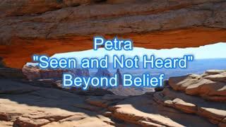 Petra - Seen and Not Heard #454