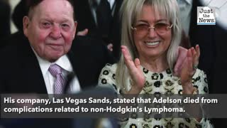 Republican megadonor Sheldon Adelson has died, reports