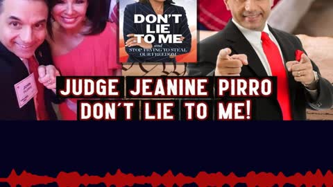 Judge Jeanine Pirro Exposes How the Democrats are Absolute LIARS!