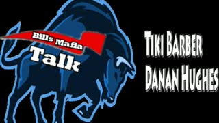 Bills Mafia Talk, October 6, 2021, Tiki Barber and Danan Hughes