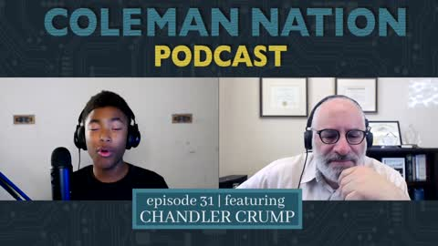 ColemanNation Podcast - Full Episode 31: Chandler Crump   Crump Engagement Syndrome