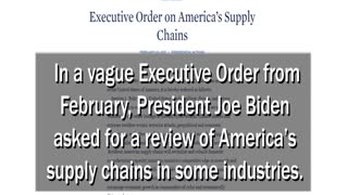 Supply Chains Complicated Since Biden's Supply Chain Executive Order!