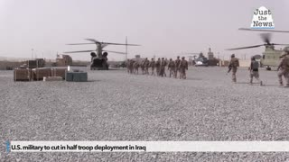 U.S. military to cut in half troop deployment in Iraq