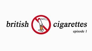british cigarettes, episode 1