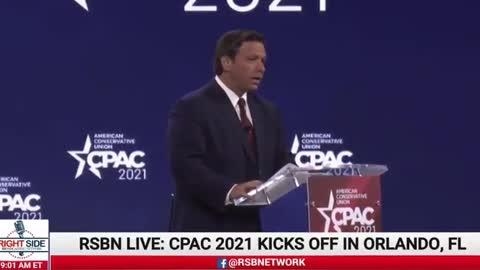 DeSantis at CPAC: 'America Uncanceled'