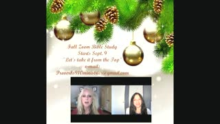 Christmas in July! Fall Zoom Bible Study Announcement