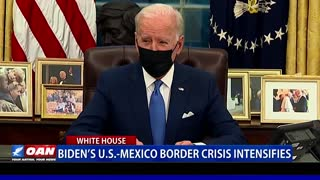 Biden's U.S.-Mexico border crisis intensifies