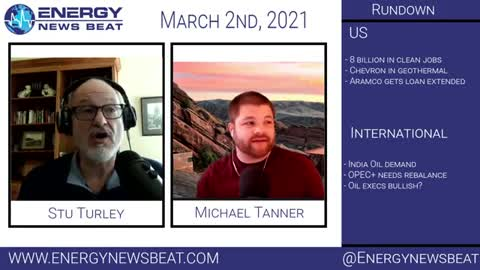 The Daily Energy News Beat Markets show 3-2 OPEC and OPEC +