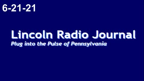 Lincoln Radio Journal 6-21-21