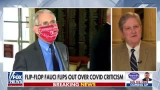 Senator Kennedy Shreds Fauci For Whining About Criticism