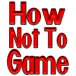 How Not To Game