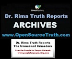 Archives of the Dr. Rima Truth Reports