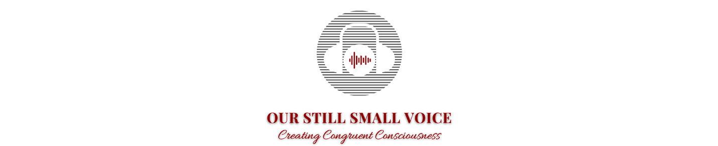 Our Still Small Voice