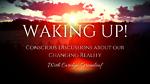 WAKING UP!