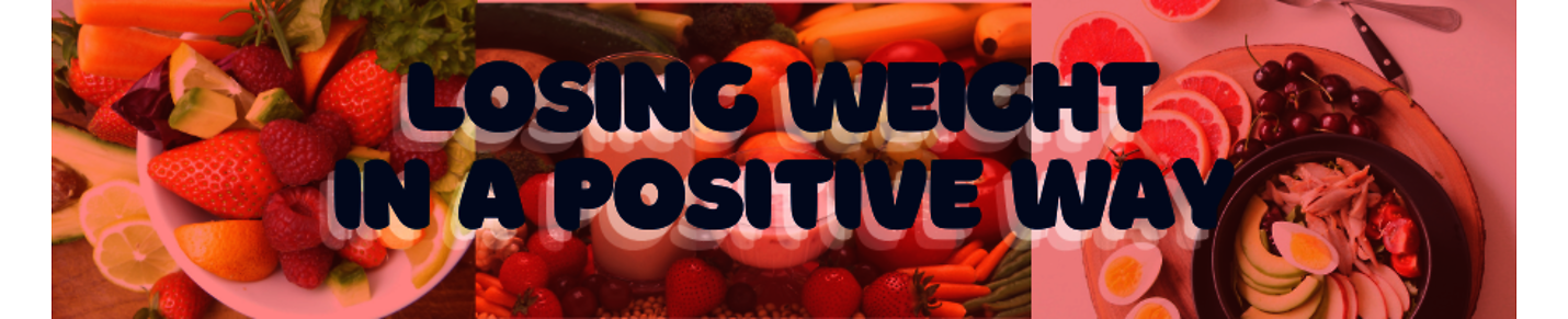 Losing Weight In A Positive Way