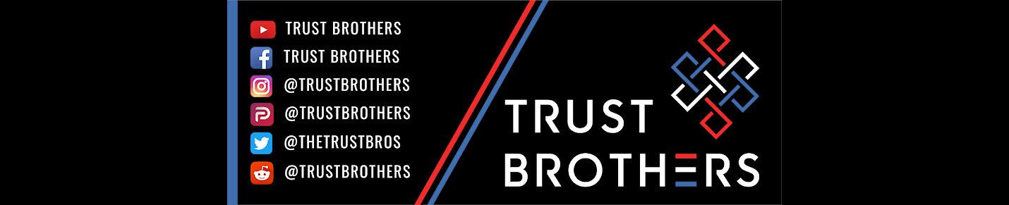 Trust Brothers Podcast