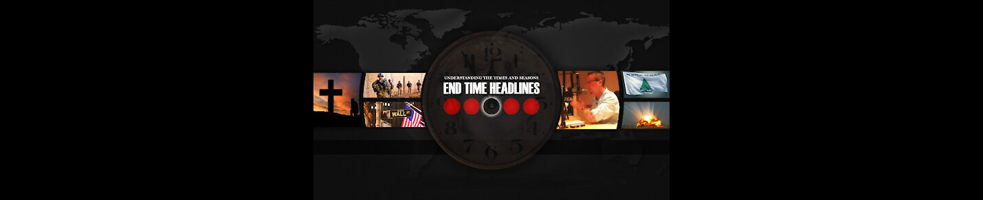 End Time Headlines