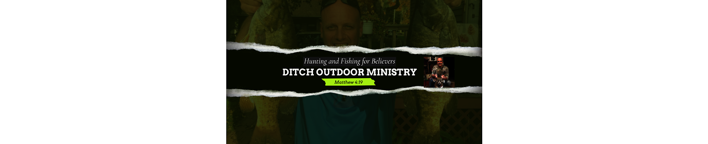 Ditch Outdoor Ministry