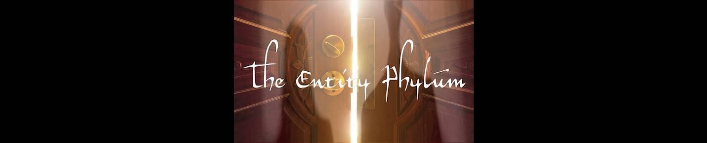 The Entity Phylum