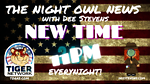The Night Owl News with Dee Stevens