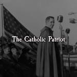 The Catholic Patriot Podcast